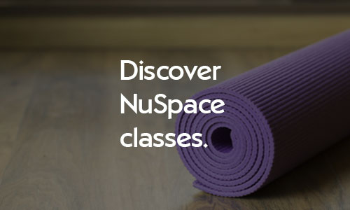 Discover NuSpace mind and body classes
