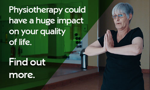 Physiotherapy could have a huge impact on your quality of life