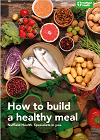 How to build a healthy meal