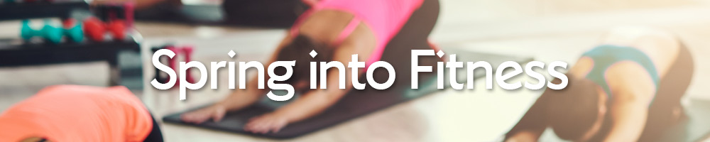Gym Events - Spring into Fitness