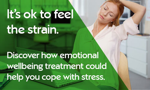 It's ok to feel the strain. Discover how Emotional Wellbeing therapies could help you deal with stress