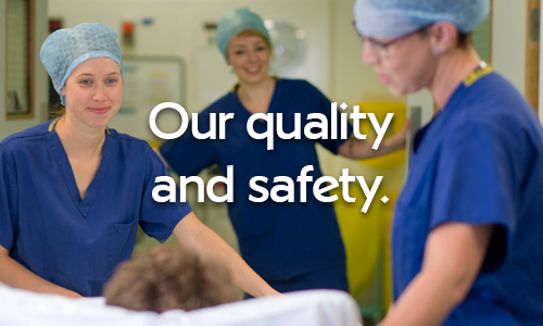 Click for our quality and safety